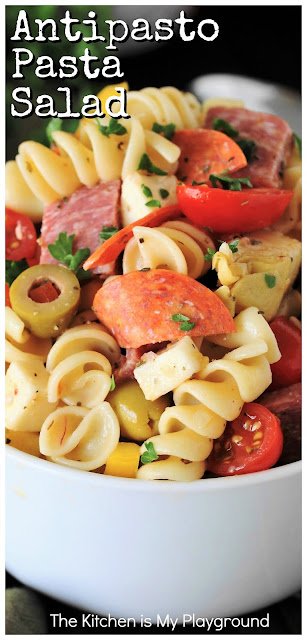 Antipasto Pasta Salad ~ Chock full of antipasto favorites like pepperoni, salami, & mozzarella, this no-mayo pasta salad is one eye-catching, crowd-pleasing side. Perfect for summer cookouts, picnics, or any time of the year!  www.thekitchenismyplayground.com