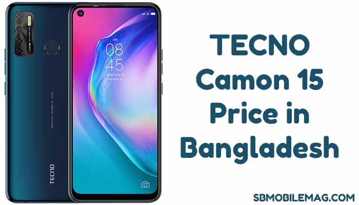 Tecno Camon 15, Tecno Camon 15 Price in Bangladesh