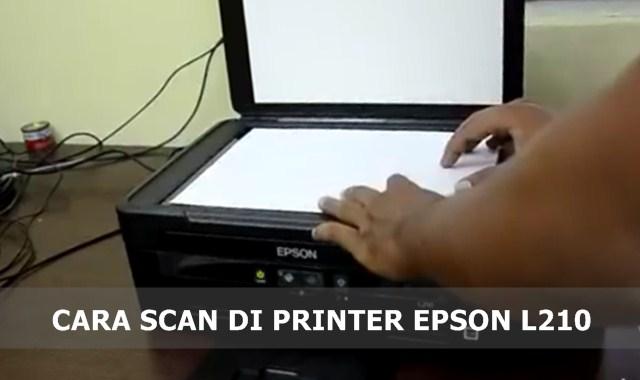 Cara Menggunakan Scanner Epson L210 Untuk Memindai Dokumen, PDF dan JPEG