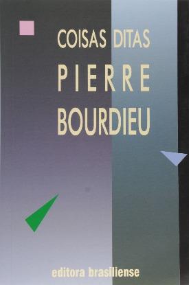 Livro: Coisas ditas / Autor: Pierre Bourdieu
