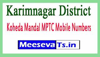Koheda Mandal MPTC Mobile Numbers List Karimnagar District in Telangana State