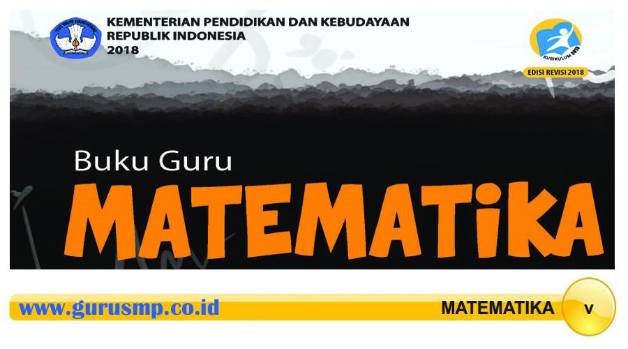 https://www.gurusmp.co.id/2018/05/buku-guru-matematika-smpmts-kurikulum.html