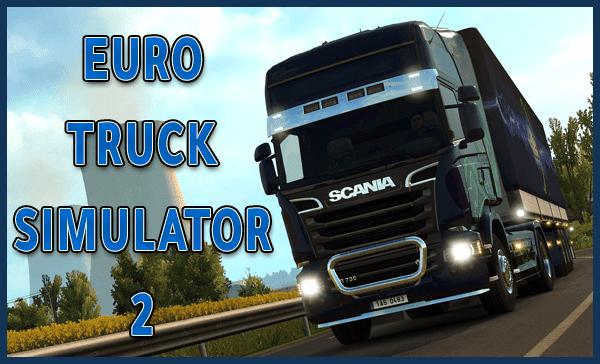 تحميل لعبة EURO TRUCK SIMULATOR 2 للكمبيوتر برابط مجاني Torrent