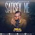 MUSIC: J'real - Satisfy Me Ft. Kachi | @Jreal_Osas