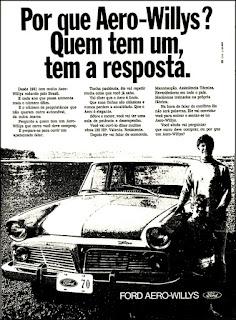 Ford Aero-Willys, Ford, propaganda anos 70; história da década de 70; reclame anos 70; brazil in the 70s; Oswaldo Hernandez.