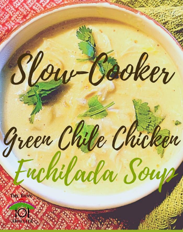 Green Chile Enchilada Chicken Soup