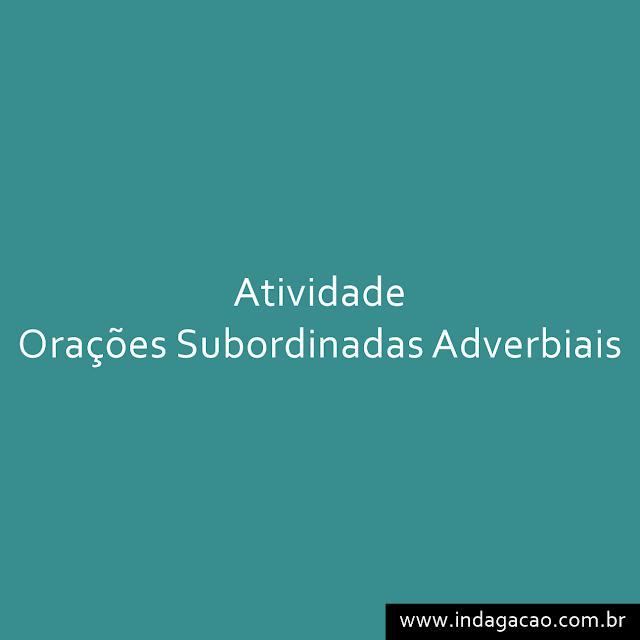 atividade-de-oracoes-subordinadas-adverbiais