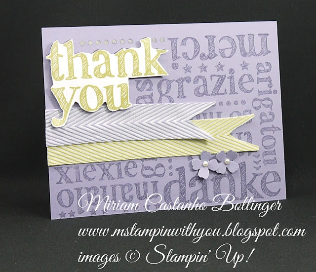 Miriam Castanho-Bollinger, #mstmapinwithyou, stampin up, demonstrator, dsc, thank you, a world of thanks, itty bitty accents punch, chevron ribbon, su
