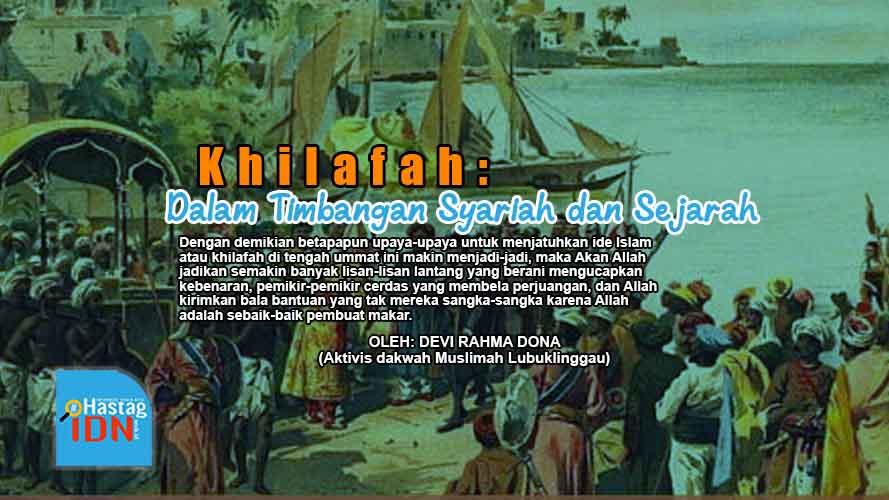 Khilafah: Dalam Timbangan Syariah dan Sejarah