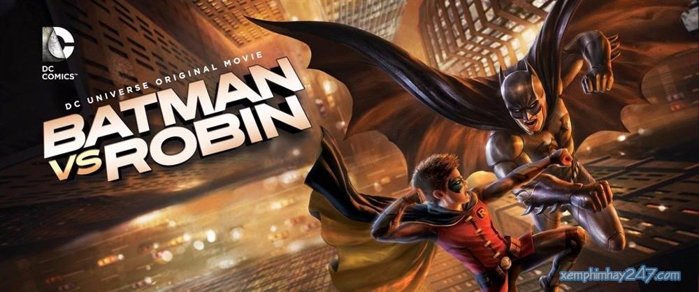 http://xemphimhay247.com - Xem phim hay 247 - Người Dơi Vs Robin (2015) - Batman Vs Robin (2015)