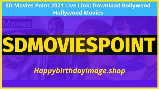 SD Movies Point 2021 Live Link