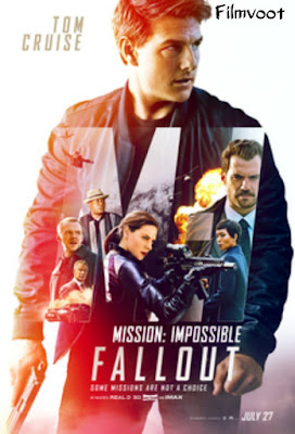mission impossible fallout full movie download filmvoot