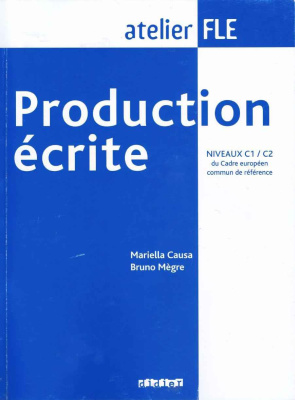 Production écrite. Niveaux C1-C2