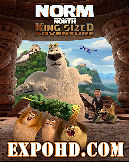 Norm Of The North King Sized Adventure 2019 IMDb 480p | Esub 1.2Gbs [Watch & Download]