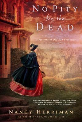 Review, Sophia Rose, No Pity for the Dead, Nancy Herriman, Bea's Book Nook