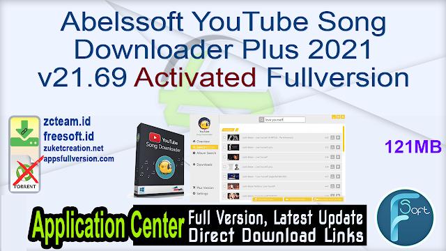 Abelssoft YouTube Song Downloader Plus 2021 v21.69 Activated Fullversion