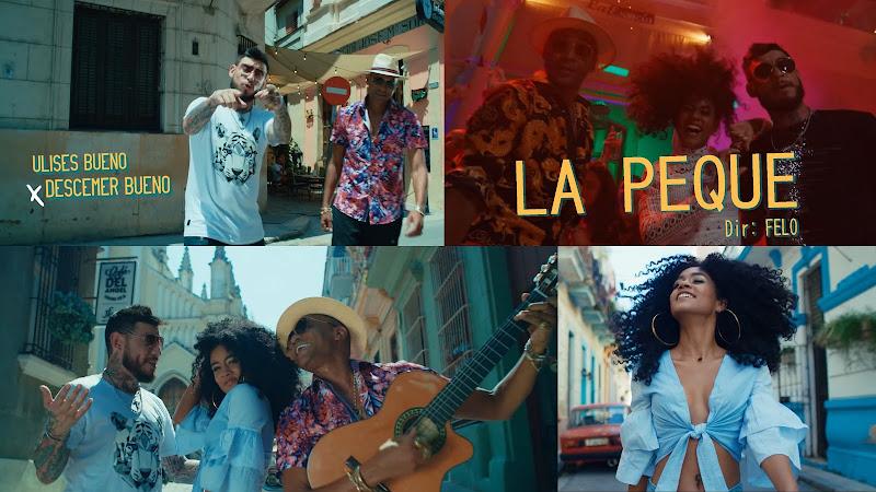 Ulises Bueno & Descemer Bueno - ¨La Peque¨ - Videoclip - Director: FELO. Portal Del Vídeo Clip Cubano