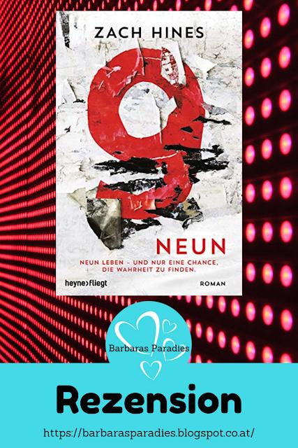 Buchrezension #289 Neun Neun Leben – und nur eine Chance, die Wahrheit zu findenvon Zach Hines