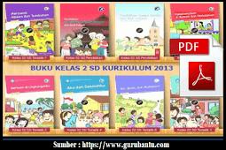 Buku Paket Kelas 2 SD/MI Kurikulum 2013 Revisi Semester 1 dan 2 [Terbaru]