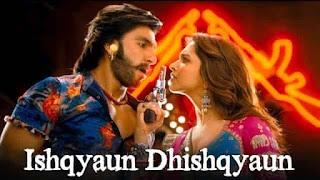 इश्कियाओं ढिसकियाओं Ishqyaun Dhishqyaun Lyrics In Hindi