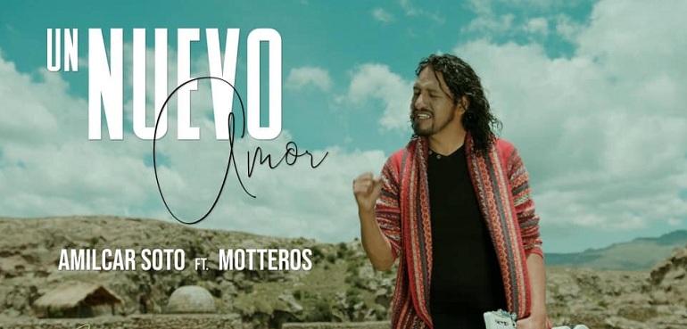 """Amilcar Soto Ft. Motteros presentan cancion fusion """"Un Nuevo Amor"""""""