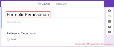 cara bikin google formulir