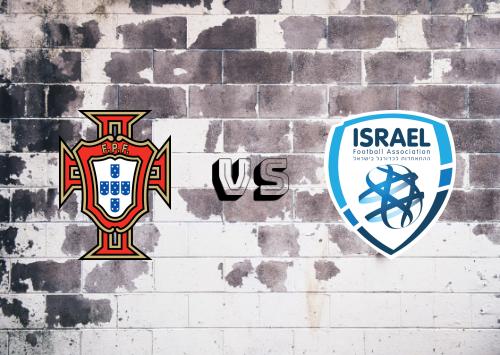 Portugal vs Israel  Resumen y Partido Completo