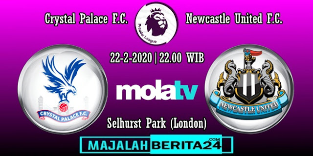 Prediksi Crystal Palace vs Newcastle United — 22 Februari 2020