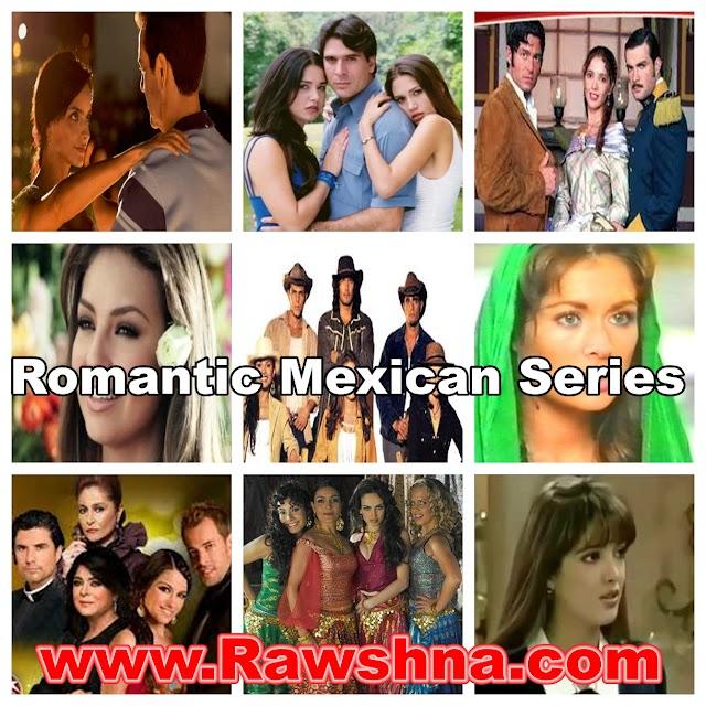 أفضل مسلسلات مكسيكية رومانسية مدبلجة على الإطلاق