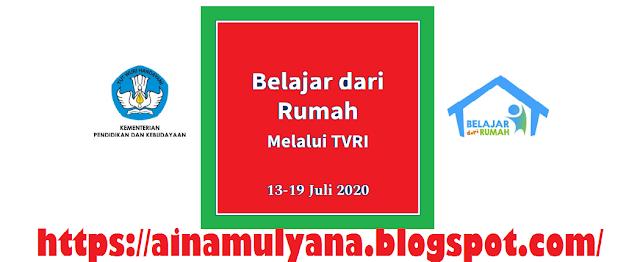 Panduan dan Pertanyaan BDR  TVRI Tanggal  JADWAL, PANDUAN DAN PERTANYAAN BDR TVRI TANGGAL 13 – 19 JULI 2020