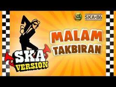 SKA 86 - Malam Takbiran (Versi Reggae)