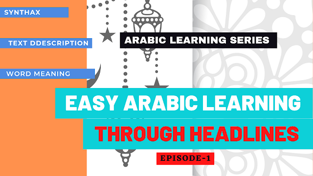 Easy Arabic learning through News Headlines