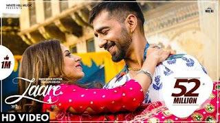 LAARE Lyrics Song Download by Maninder Buttar   Sargun Mehta Jaani