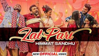 Lal Pari Lyrics in English – Himmat Sandhu | Yaar Anmulle Returns