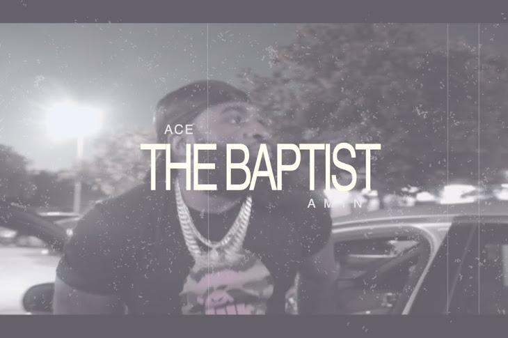 Watch: Ace Amin - The Baptist