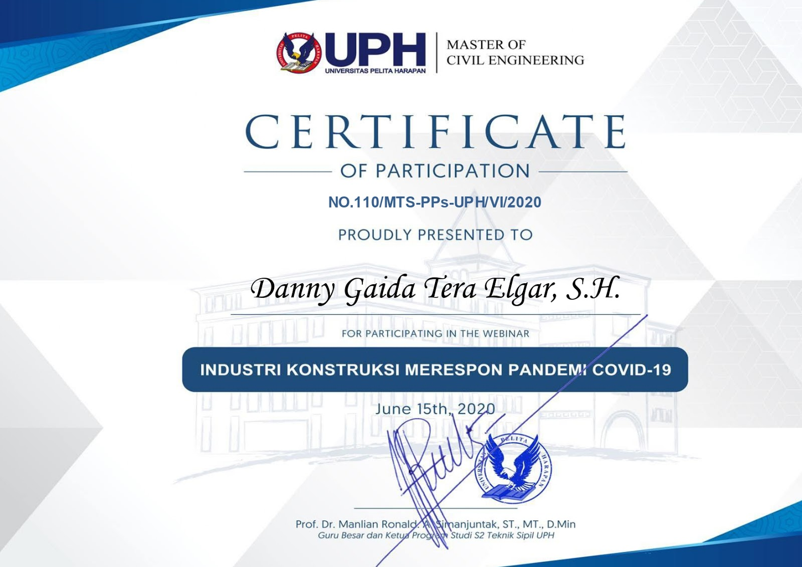"Certificate Master of Civil Engineering Universitas Pelita Harapan (UPH) ""INDUSTRI KONSTRUKSI MERESPON PANDEMI COVID-19"""