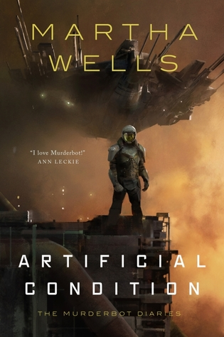 Artificial Condition (The Murderbot Diaries 2)