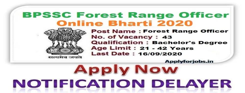 BPSSC Forest Range Officer Recruitment Online Form 2020, applyforjobs.in, online job news.