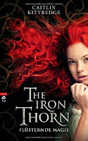 http://melllovesbooks.blogspot.co.at/2017/07/rezension-iron-thorn-flusternde-magie.html