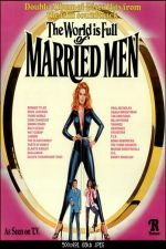 The World Is Full of Married Men 1979