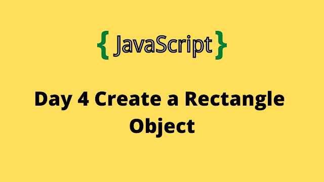 HackerRank Day 4: Create a Rectangle Object 10 days of javascript solution