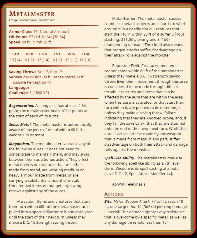 Metalmaster (Large Monstrosity) - CR 5