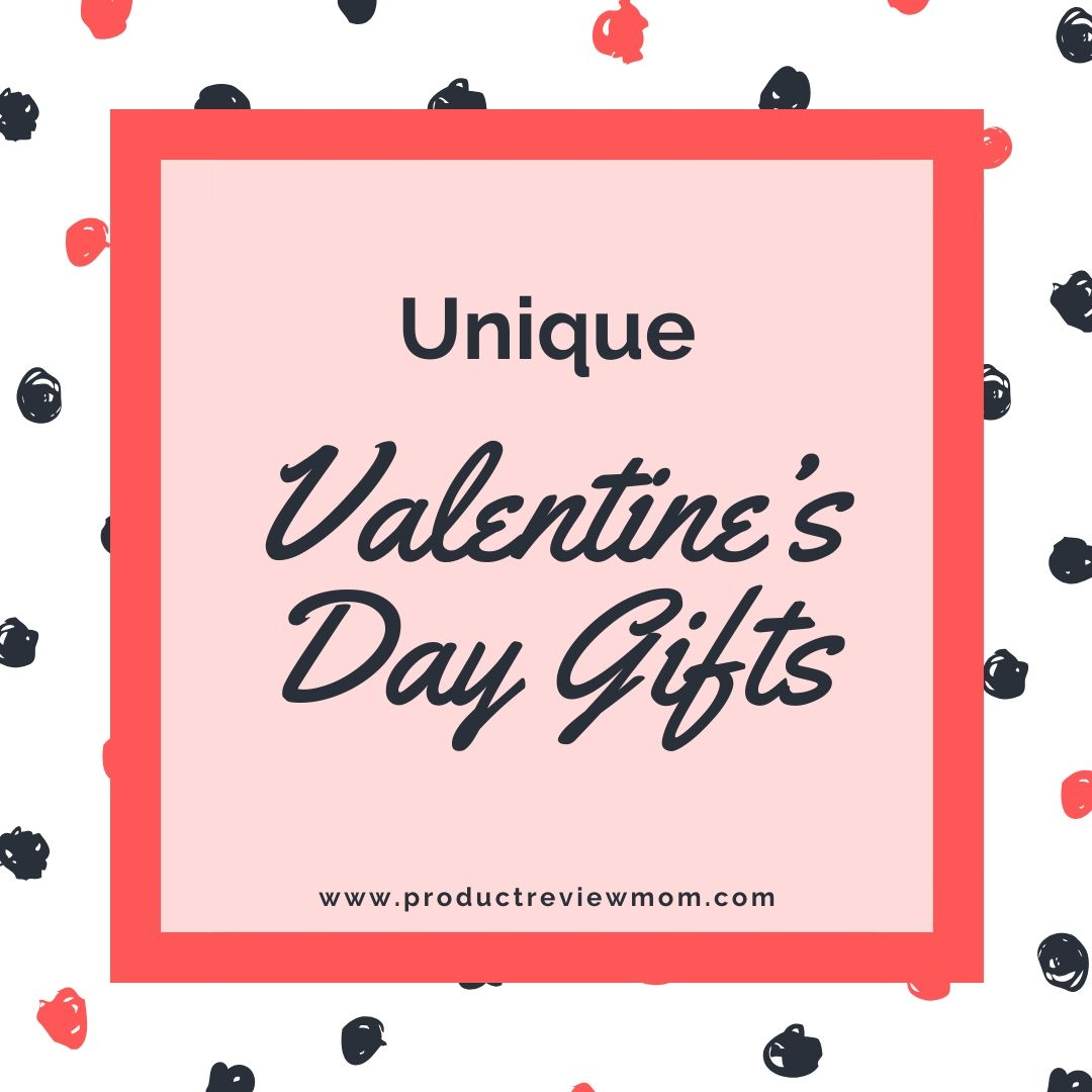 Unique Valentine's Day Gifts