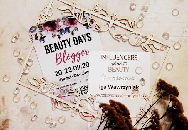 Relacja z Beauty Days Blogger i Influencers About Beauty - dlaczego dopiero teraz?