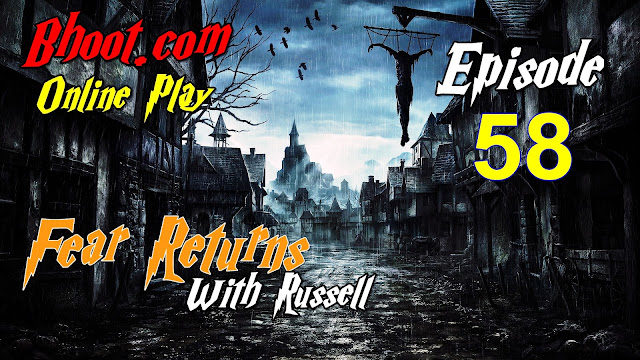 Bhoot.Com by Rj Russell Episode 58 - 19 March, 2021 (19-03-2021) Download