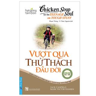 Chicken Soup For The Soul - Vượt Qua Thử Thách Đầu Đời (Tái Bản) ebook PDF-EPUB-AWZ3-PRC-MOBI