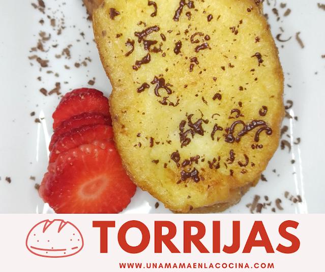 Torrijas caseras con fresas y chocolate rallado receta Una Mamá en la Cocina