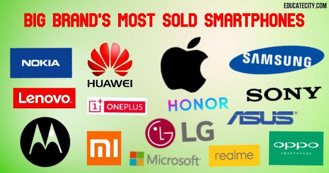 Most Selling Smartphones of Big Brands