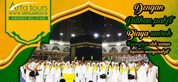 biaya paket umroh terjangkau semua kalangan - travel umroh arfa tours