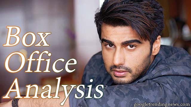 Arjun Kapoor Box Office Analysis